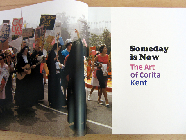 Someday is Now: The Art of Corita Kent (all photographs of the book by the author)