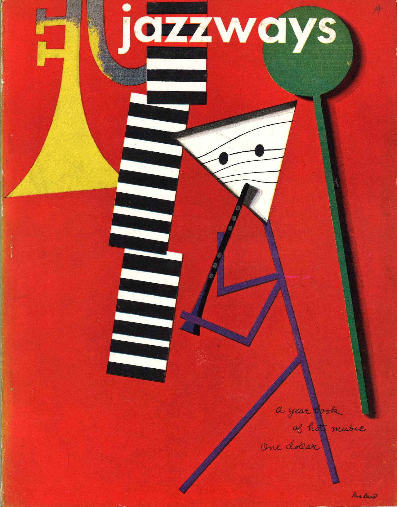 3030_Everything is Design_Paul Rand_Courtesy of Museum of City of NYJazzways magazine1946magazine Private CollectionJazzways magazine, Volume 1, 1946, with cover design by Paul Rand.
