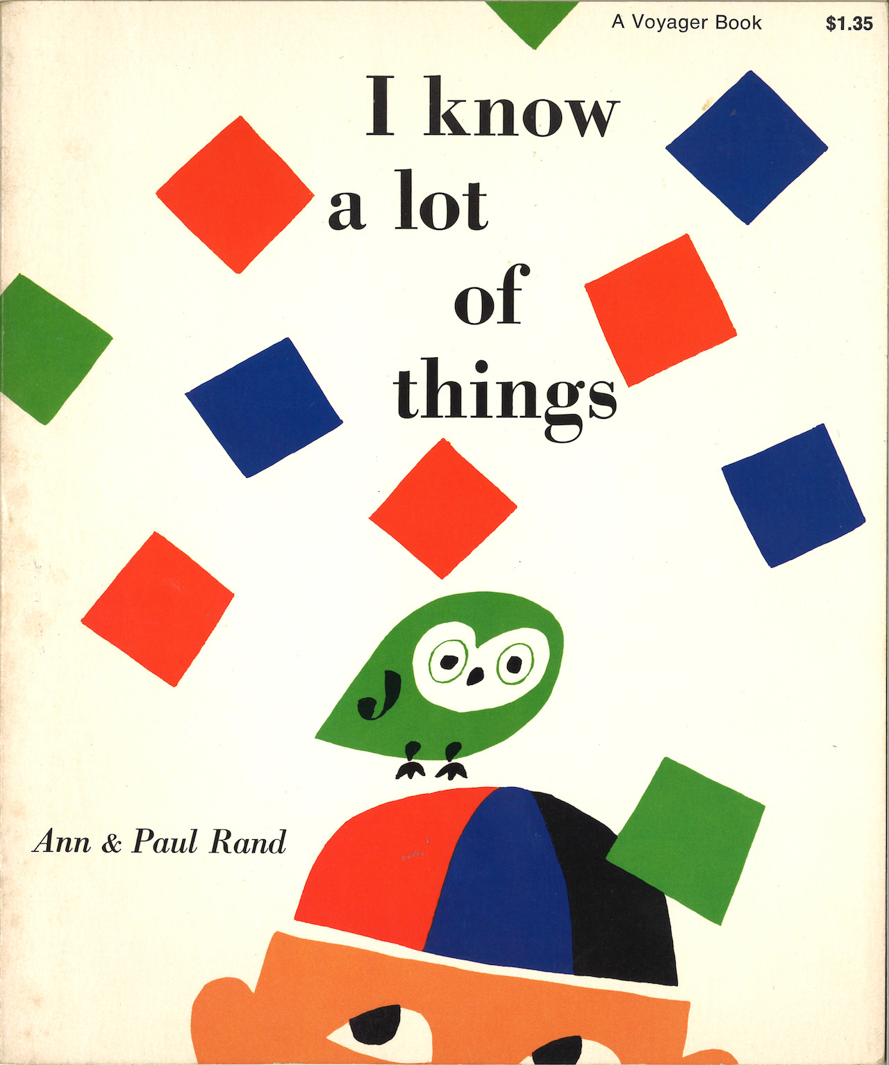 3232_Everything is Design_Paul Rand_Courtesy of Museum of City of NYI Know A Lot of Things, book designed by Paul Rand and written by Ann Rand1956book Private CollectionI Know A Lot of Things, book designed by Paul Rand and written by Ann Rand.