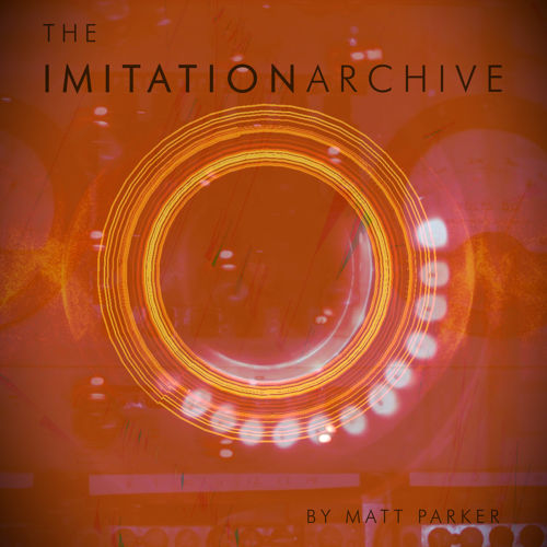 The Imitation Archive
