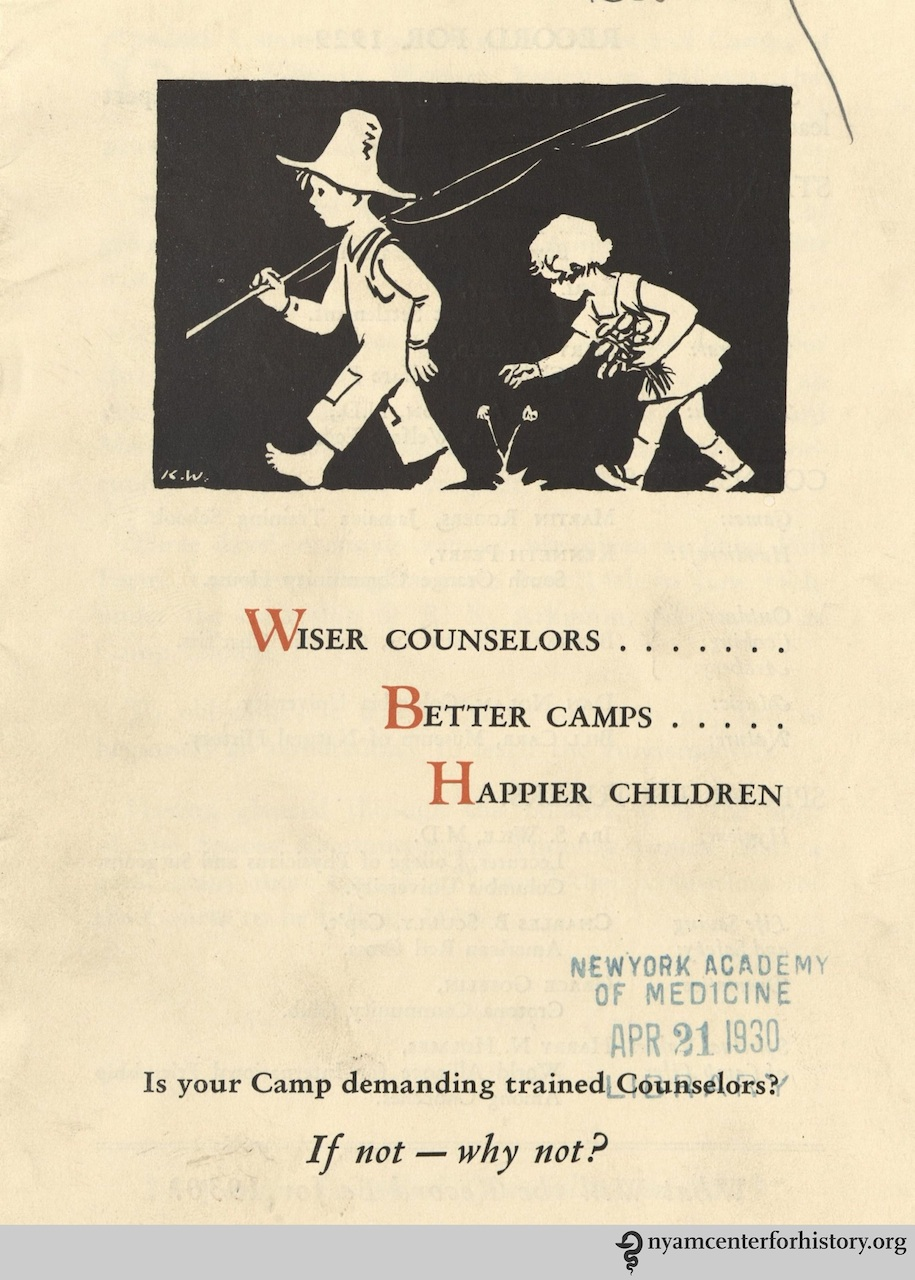 'Wiser counselors, better camps, happier children ; is your camp demanding trained counselors? If not - why not?' by Children's Welfare Federation (1929)