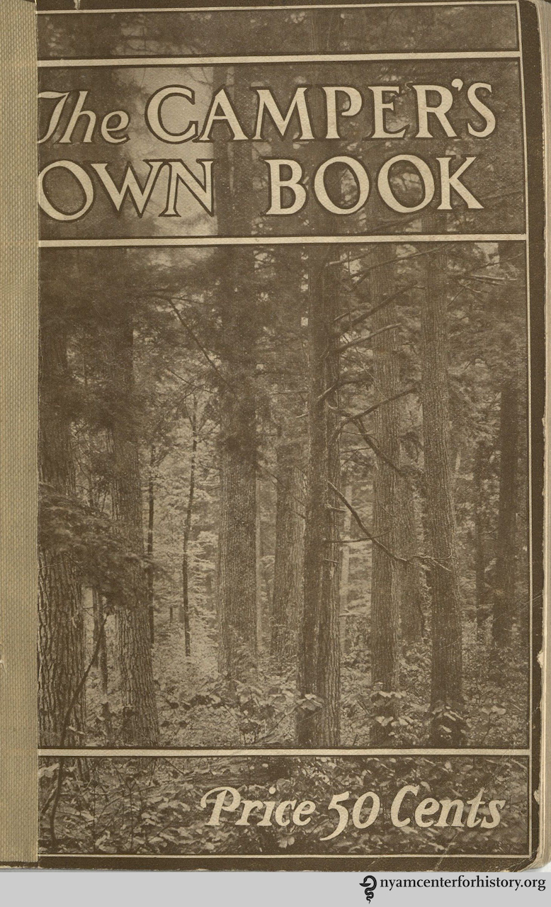 'The camper's own book : a handy volume for devotees of tent and trail' by George Sands Bryan (1912)