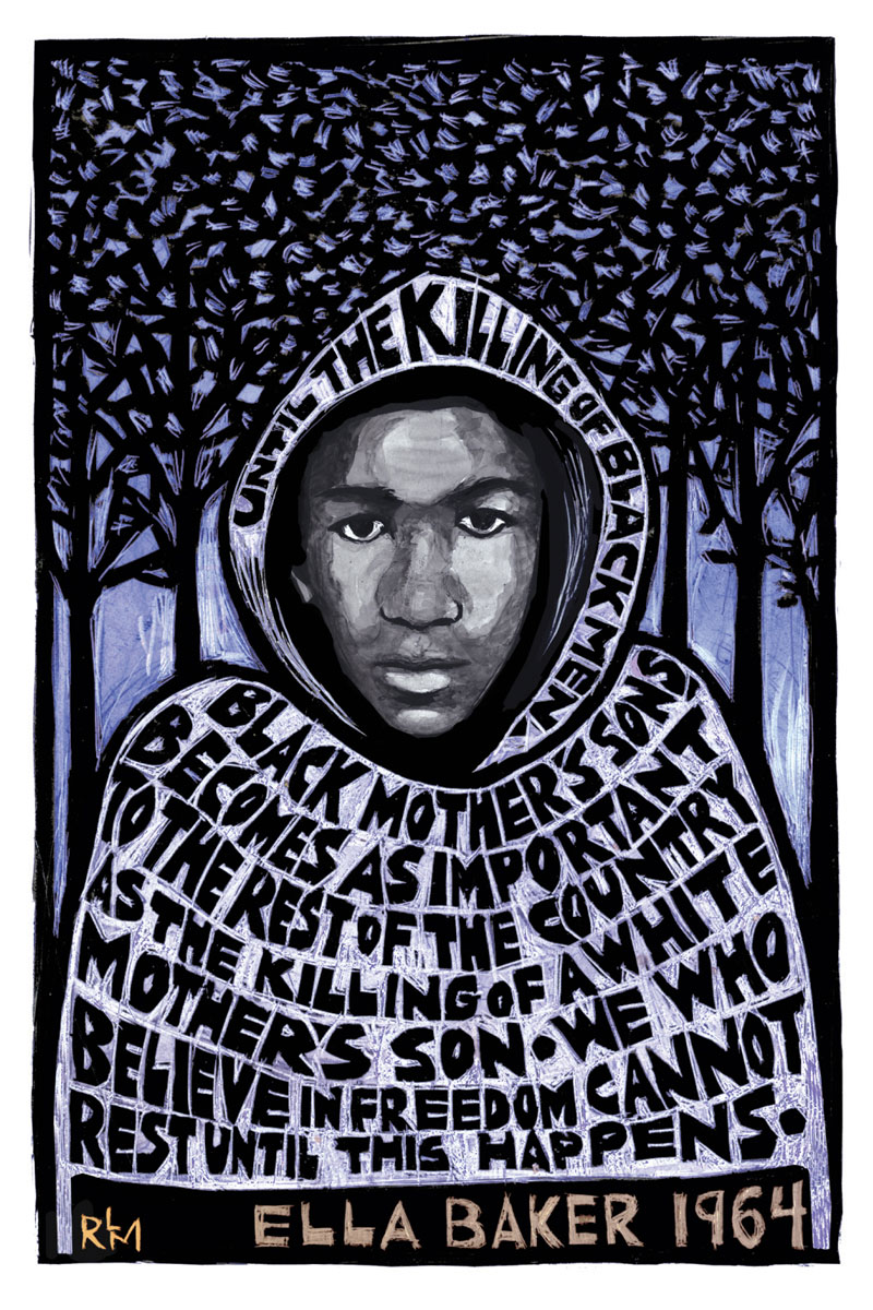 """""""Trayvon Martin - Ella Baker,"""" Ricardo Levins Morales, 2013 (Reproduced with permission from publisher)"""