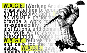 Post image for W.A.G.E. Searches for a Fair System to Pay Artists, Artists Space to Be Test Case
