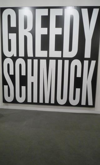 """Barbara Kruger, """"Untitled (Greedy Schmuck)"""" (2012), at L & M Arts (click to enlarge)"""