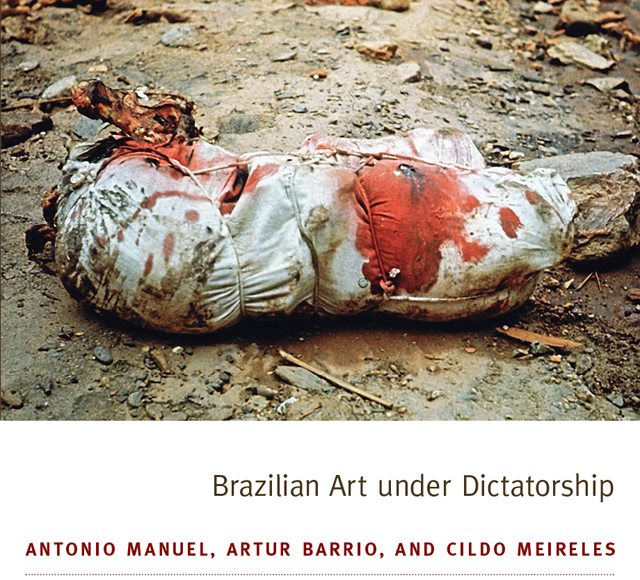 Cover:  Artur Barrio, Situação. . . . . . . .T/T1. . . . . . . (Situation. . . . . . . .T/T1. . . . . . ) (1970). Blood, meat, bones, clay, foam rubber, cloth, rope, bags. Courtesy of Collection Inhotim Centro de Arte Contemporânea, Minas Gerais, Brazil. Registro-Photo: César Carneiro.  (all images courtesy Anne Edgar Associates)