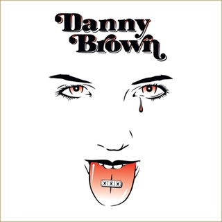 XXX DANNY BROWN SM