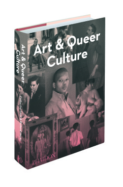 Art & Queer Culture (All images courtesy Phaidon)
