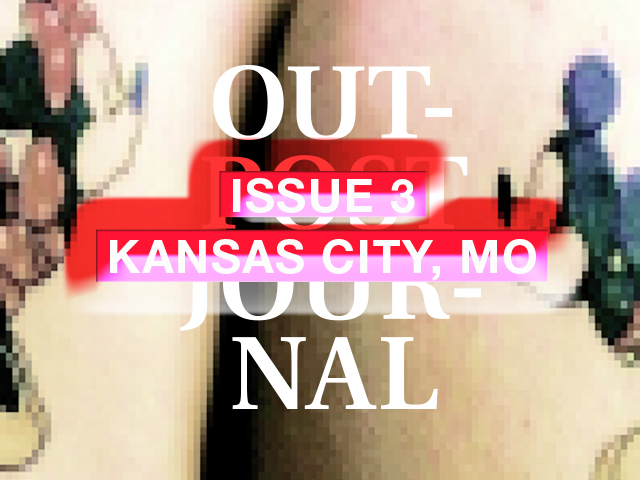 Outpost Journal, Issue 3: Kansas City