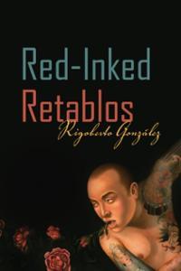 red-inked-retablos-rigoberto-gonzalez-paperback-cover-art