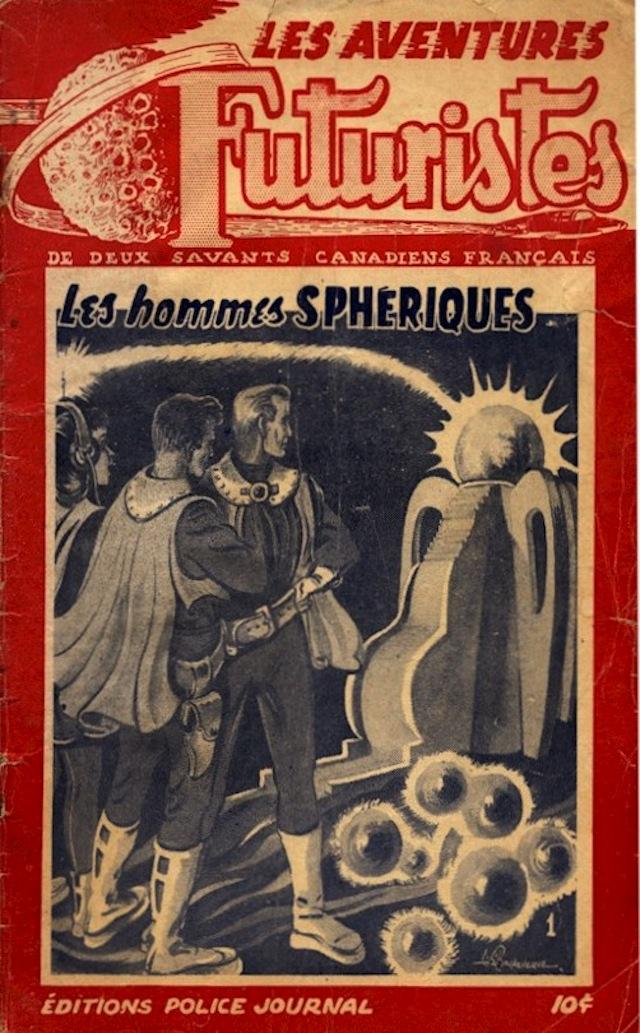 "Les Aventures Futuristes #1 (1949),  about two French Canadian ""savants"" encountering the ""spherical men"" (via Comic Book Plus)"
