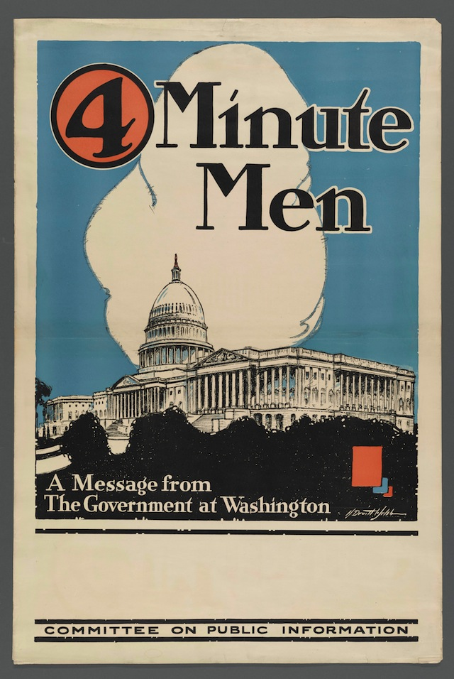 4 Minute Men—A Message from the Government at Washington. H. Devitt Welsh. Washington, D. C.: Committee on Public Information, 1917. The New York Public Library, Rare Book Division. (courtesy of the New York Public Library)