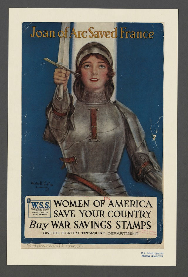 Joan of Arc Saved France. Haskell Coffin. New York: The United States Printing & Lithograph Co., 1918. The New York Public Library, Picture Collection. (courtesy of the New York Public Library)