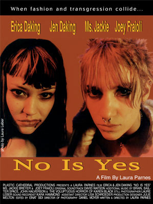 "Laura Parnes, ""No Is Yes"" movie poster (1998). Digital C-Print, Camera Laure Leber. Pictured from left to right: Erica Daking and Jen Daking. Image via LauraParnes.com."