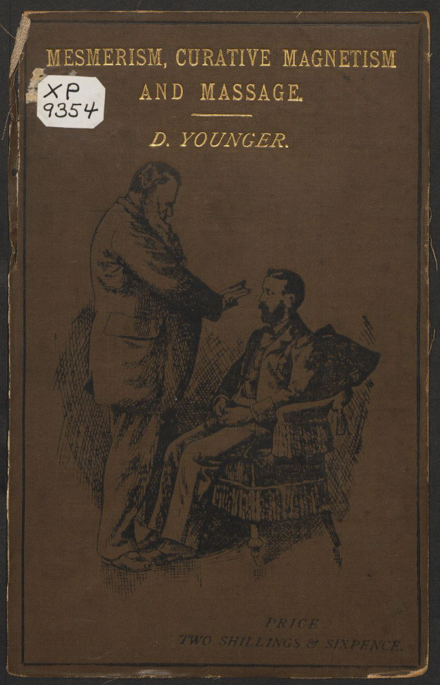 """D. Younger, """"Full, concise instructions in mesmerism"""" (1887)"""