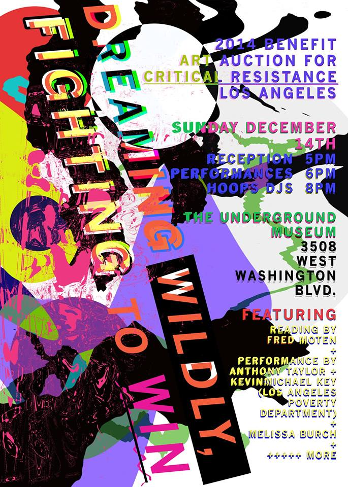 Poster design by Matt Weathers of Critical Resistance Los Angeles (via the event's facebook page)