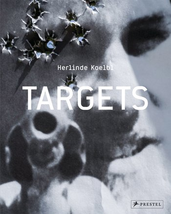 Cover of 'Targets' by Harlinde Koelbl (courtesy Prestel)