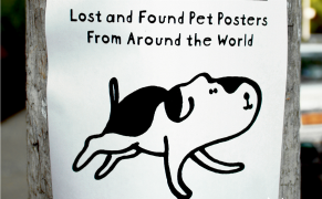 Post image for A Heartbreaking Archive of Missing Pet Posters