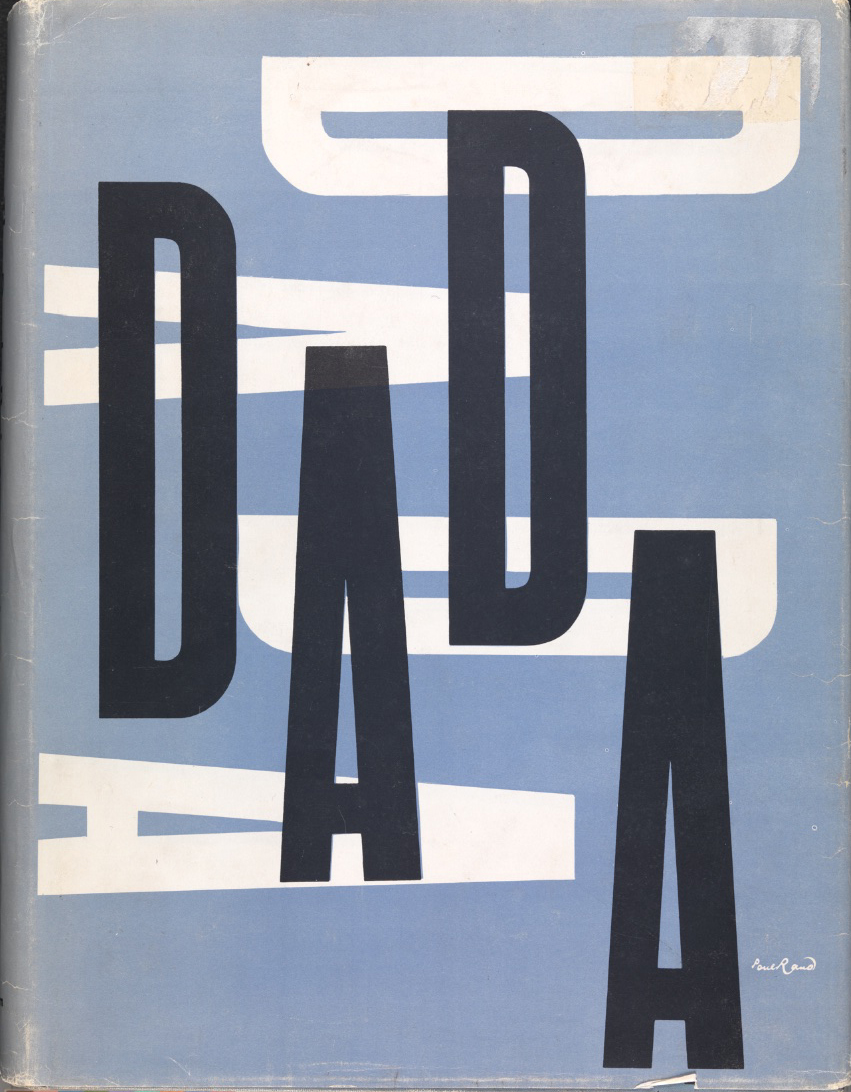 2222_Everything is Design_Paul Rand_Courtesy of Museum of City of NYThe Dada Painters and Poets by Robert Motherwell1967book jacket Private CollectionThe book jacket for The Dada Painters and Poets by Robert Motherwell, designed by Paul Rand