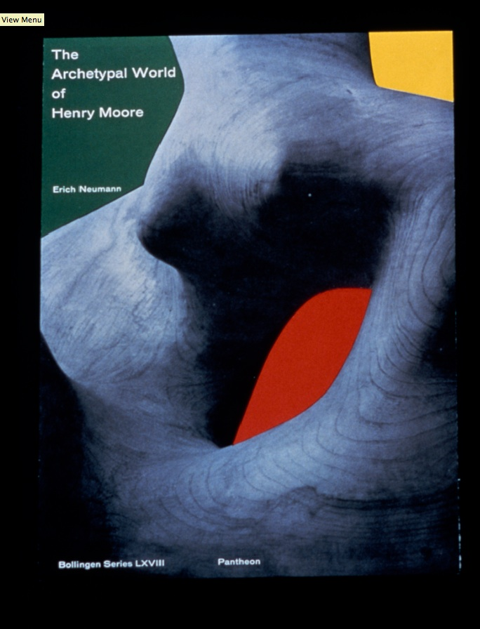 2323_Everything is Design_Paul Rand_Courtesy of Museum of City of NYThe Archetypal World of Henry Moore book cover 1959book cover Courtesy Steven HellerThe Archetypal World of Henry Moore by Erich Neumann, book jacket design by Paul Rand.