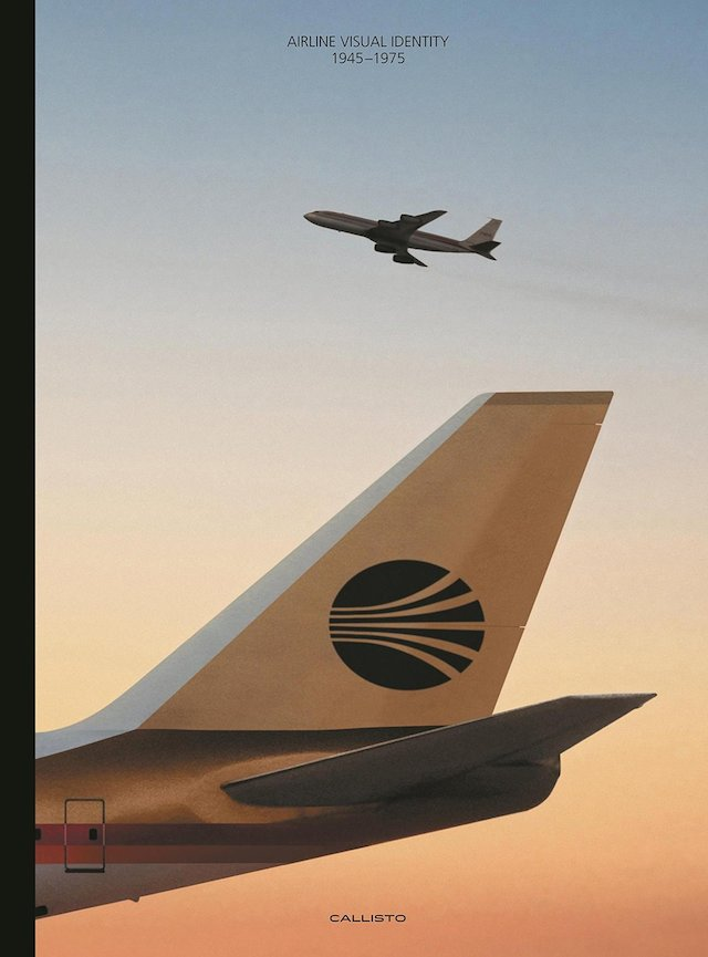 Cover of 'Airline Visual Identity: 1945-1975 '