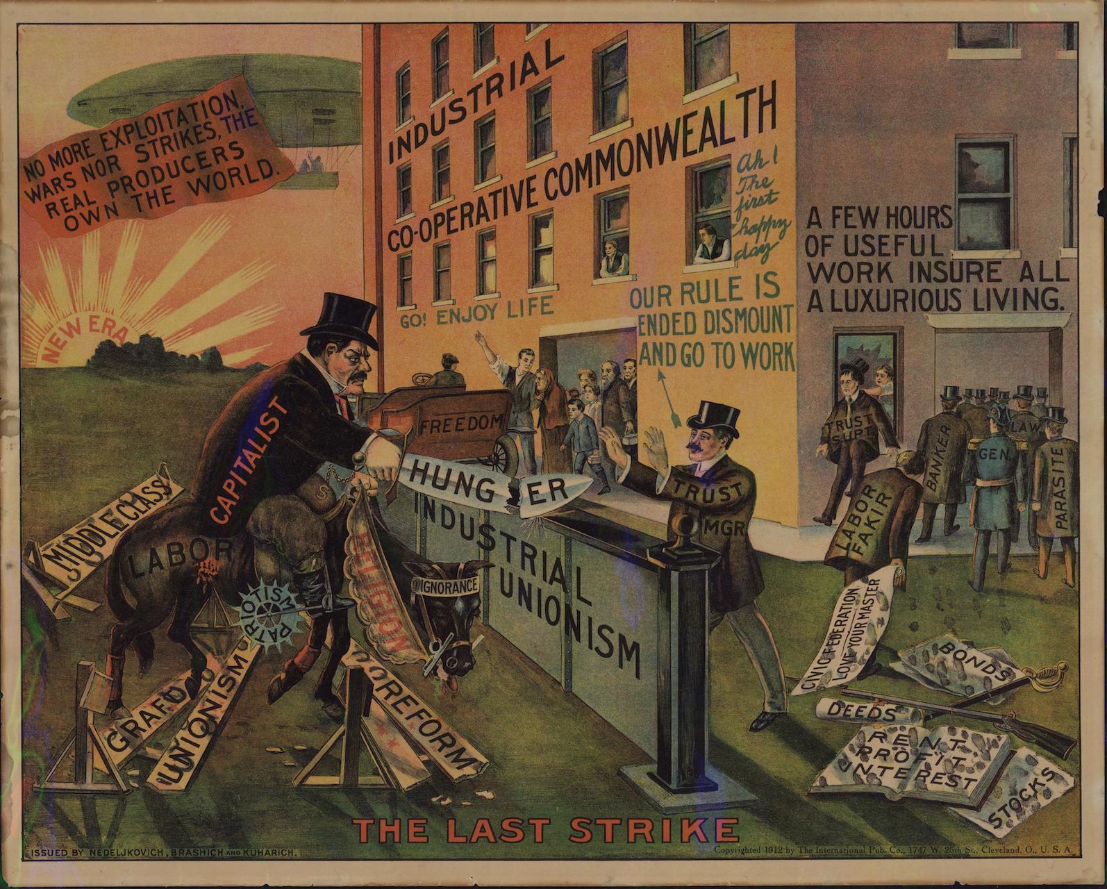 """The Last Strike"" (1912), Nedeljkovich, Brashich, and Kuharich / IWW, Cleveland"