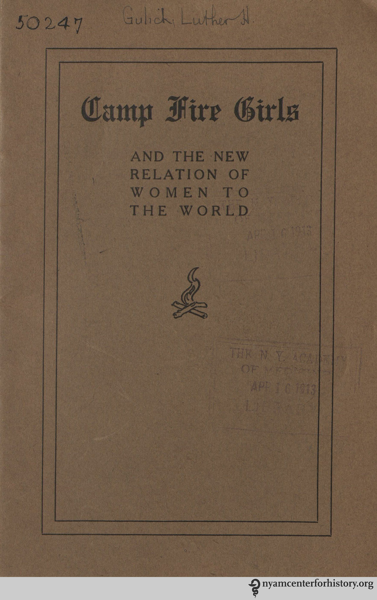 'The Camp Fire Girls: And the New Relation of Women to the World' by Luther Halsey Gulick (1912)