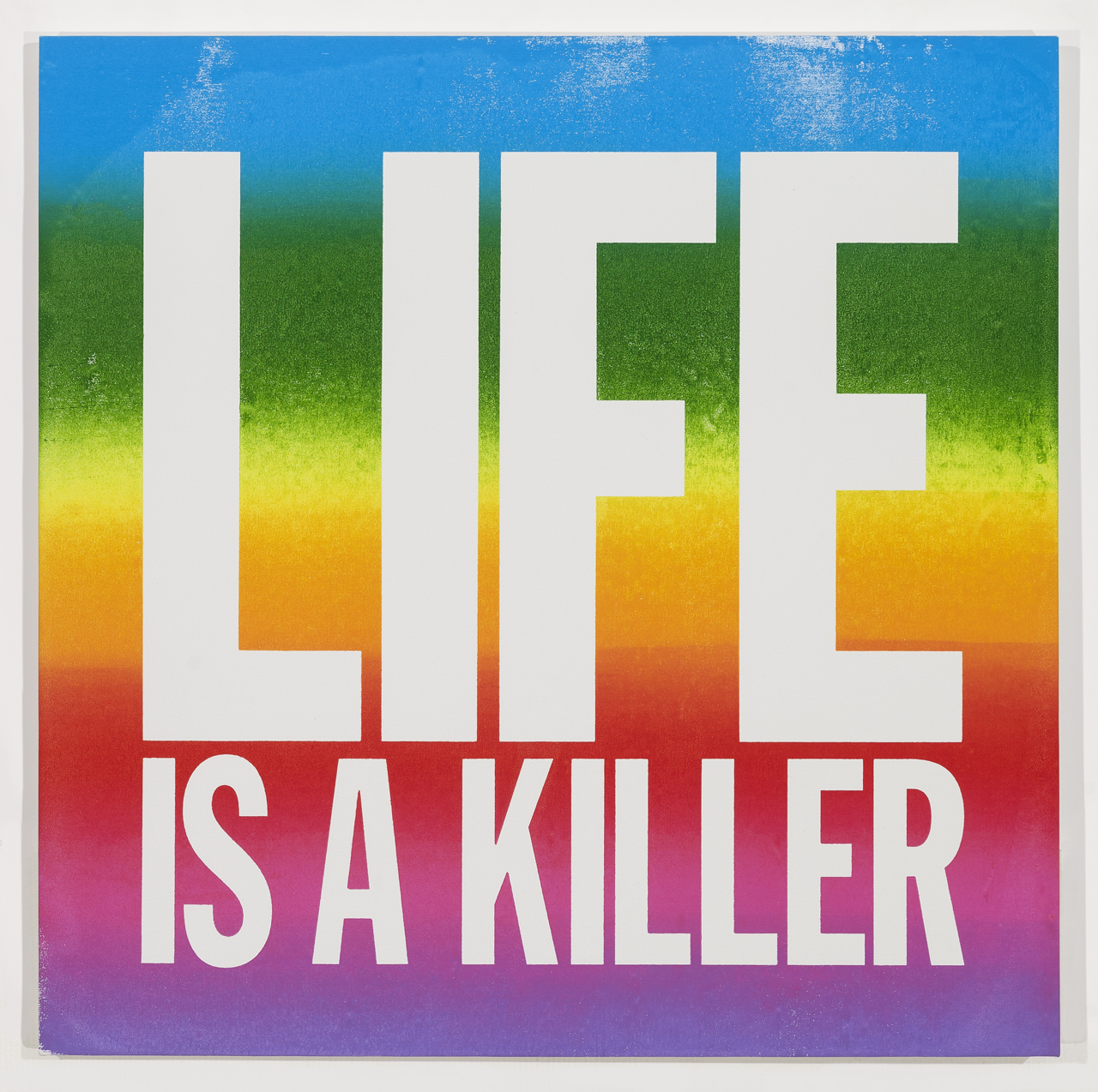 "John Giorno, ""LIFE IS A KILLER"" (2015) (© John Giorno, courtesy of the artist and Almine Rech Gallery)"