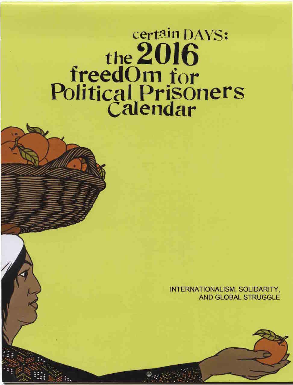 Freedom for Political Prisoners Calendar (via Justseeds)