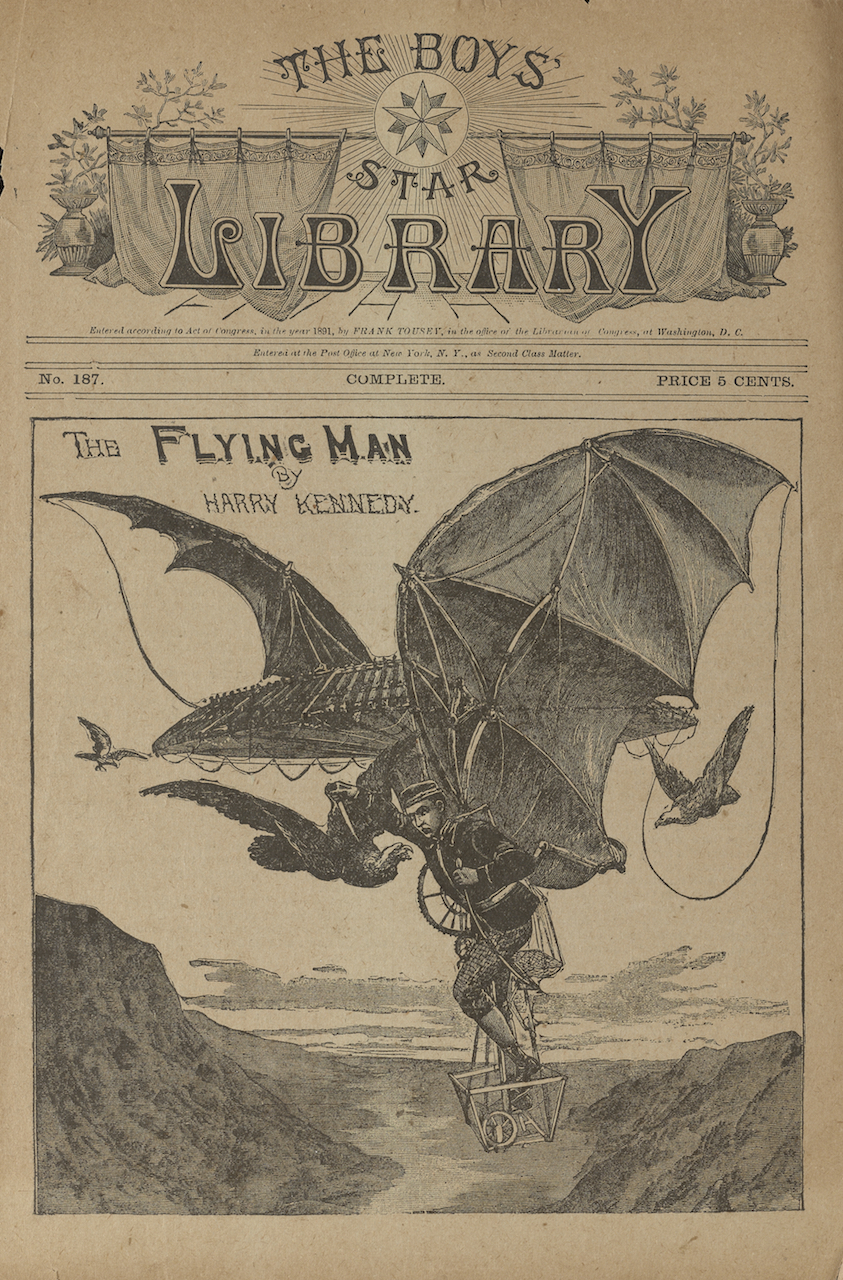 The flying man, or, The adventures of a young inventor, by Harry Kennedy, 1891. Item scanned for use in Fantastic Worlds Exhibition. Barcode 39088000553230 Call no. PZ7 .K35 1891