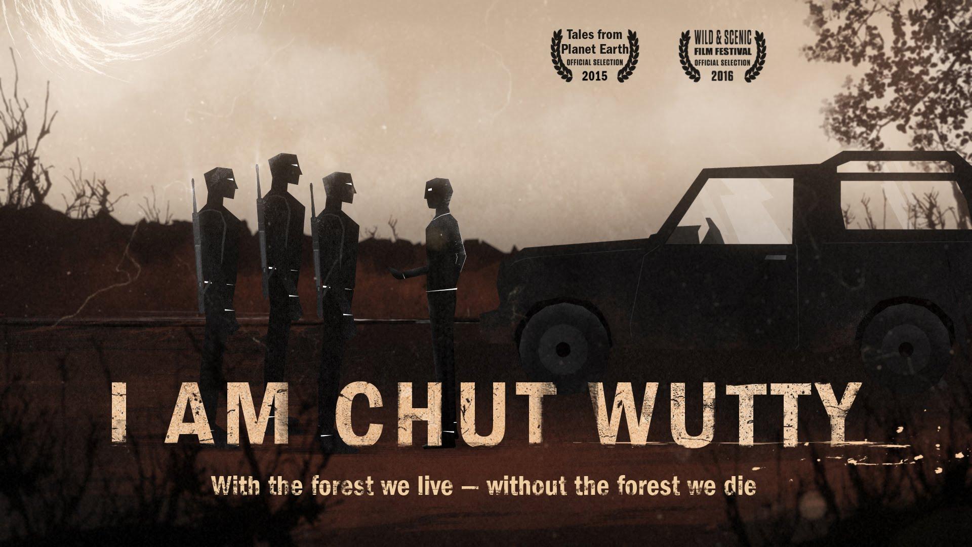 I Am Chut Wutty, movie poster.