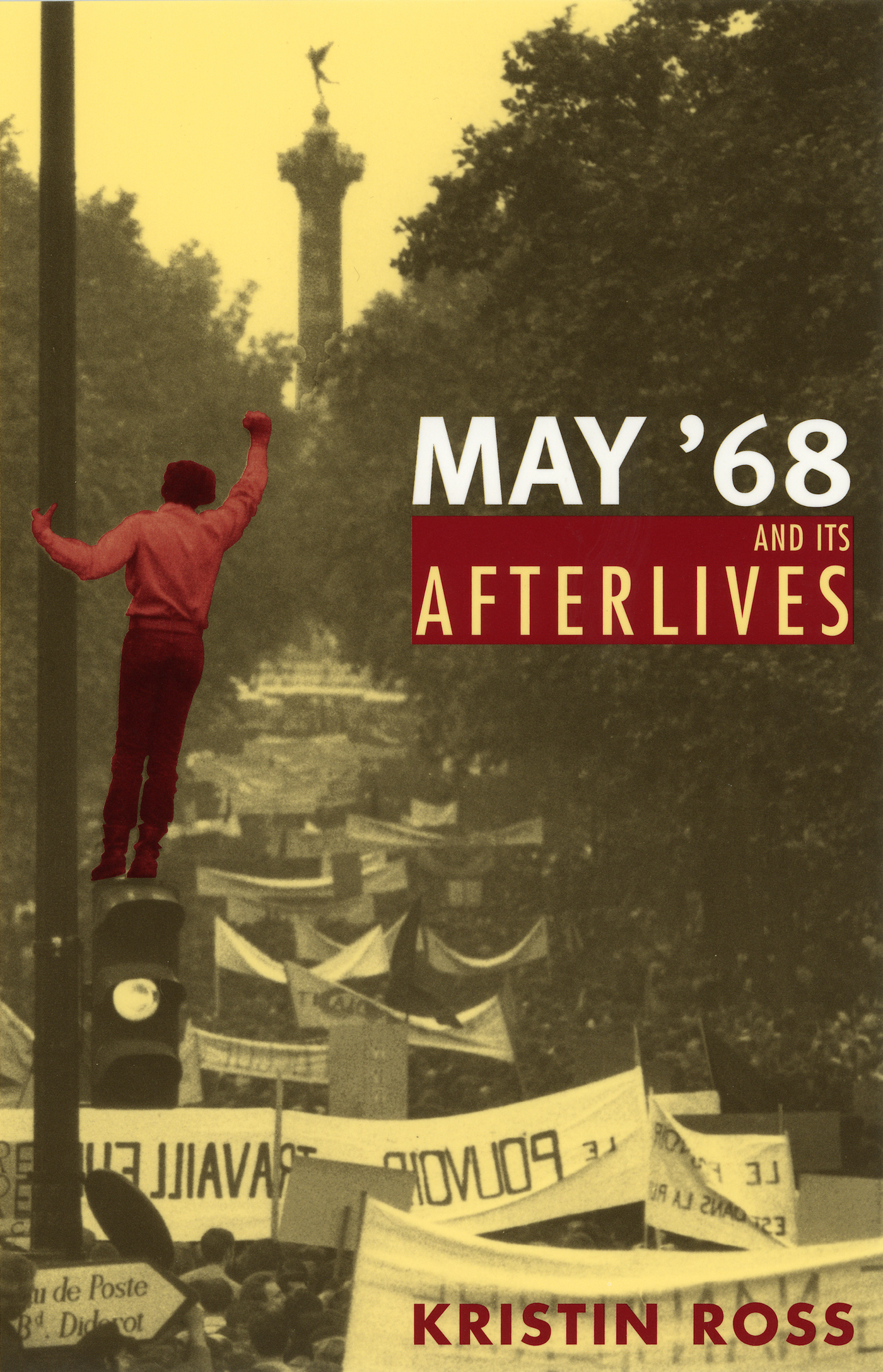 Reader S Diary Kristin Ross S May 68 And Its Afterlives