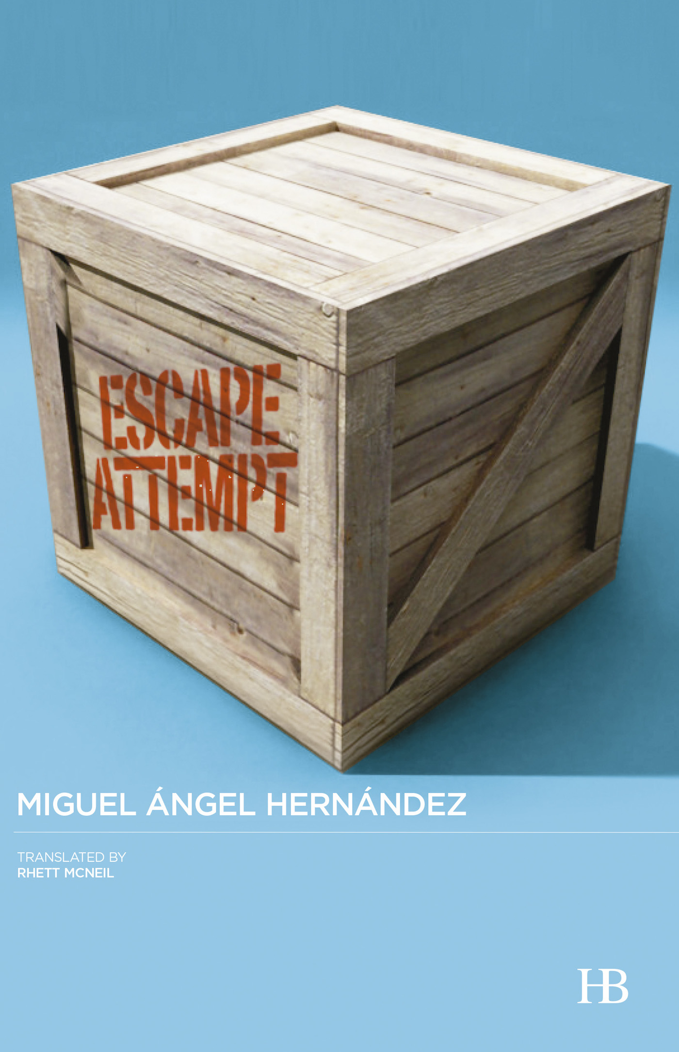 'Escape Attempt' by Miguel Angel Hernández, translated by Rhett McNeil, and published by Hispabooks (image courtesy Hispabooks)