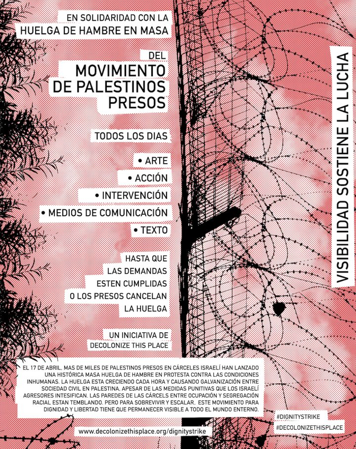Dignity Strike poster in Spanish (by and courtesy Decolonize This Place)