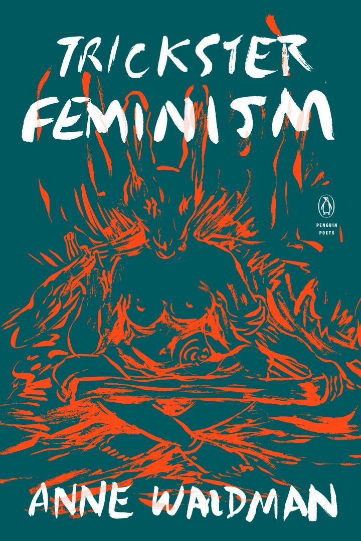 Formal Feelings: Anne Waldman's Poetry Explores Feminist Traditions