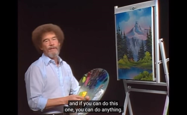 Feeling Down? Here Are the Best Bob Ross Pep Talks