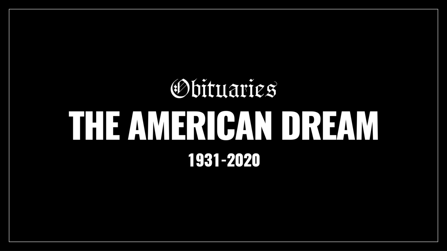 Mourning the Death of the American Dream
